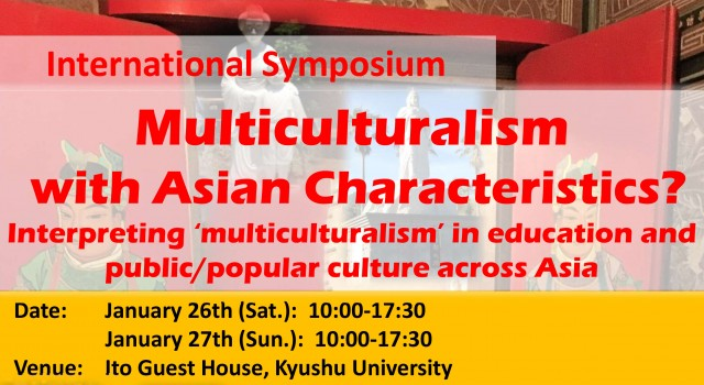 Multiculturalism with Asian Characteristics? Interpretations of 'multiculturalism' in schooling and public/popular culture across East Asia